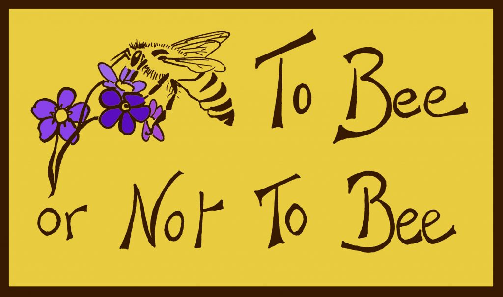 """Songs from """"To Bee or Not to Bee"""""""